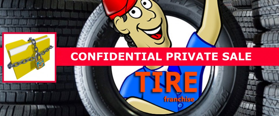 BIZ Exclusive Listing:  Exciting NEW Auto/Truck Tire Franchise Opportunity!