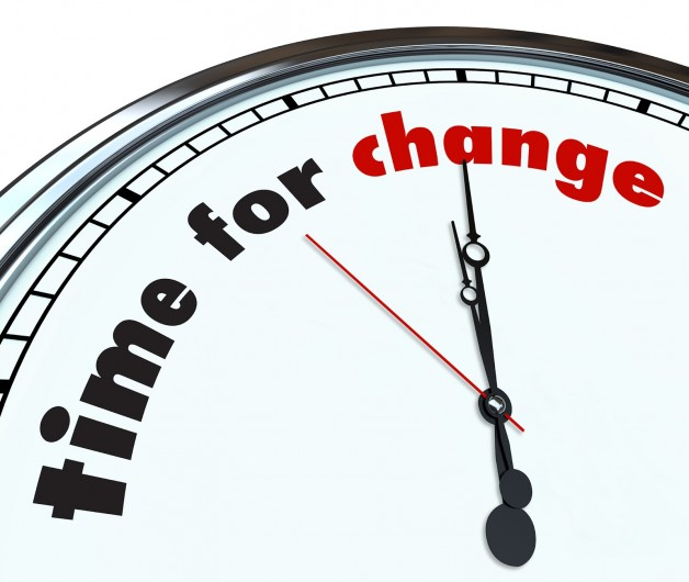 Time For Change?  What You Need To Know!